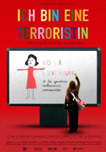 ICH BIN EINE TERRORISTIN de Valérie Gaudissart