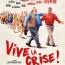 VIVE LA CRISE ! de Jean-François Davy
